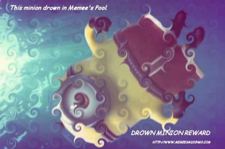 Drowning Minion Award
