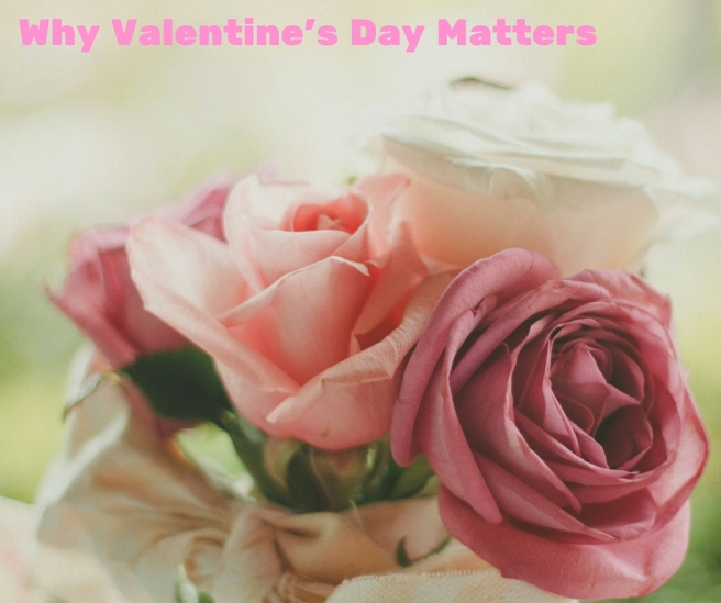 Why Valentine's Day Matters | Memee's Musings